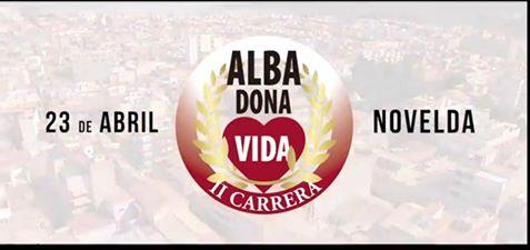 II CARRERA ALBA DONA VIDA EN  ¡¡NOVELDA!! EL DÍA 23 DE ABRIL DE 2017. (organizada por la Obra Social Cableworld Fibra)