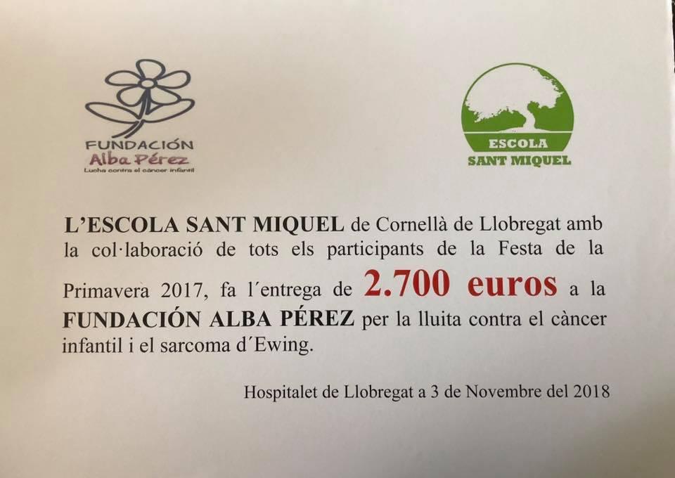 L`ESCOLA SANT MIGUEL de Cornella de Llobregat dona a la Fundación Alba Pérez 2.700 euros para la investigación del cáncer infantil.